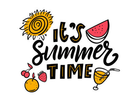 Its Summer Time phrase lettering. Cartoon colorful vector illustration.