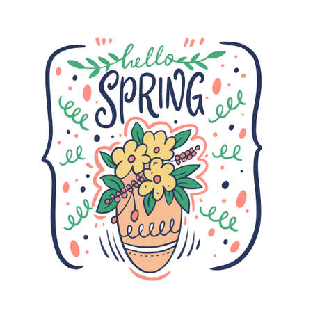 Hello Spring and Flowers pot. Hand drawn doodle cartoon vector illustration.