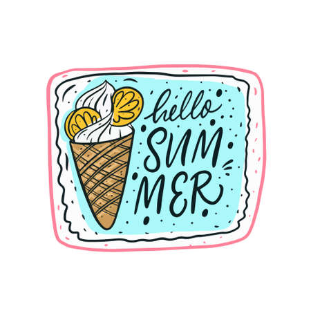 Hello summer phrase and doodle ice cream. Hand drawn cartoon vector illustration.