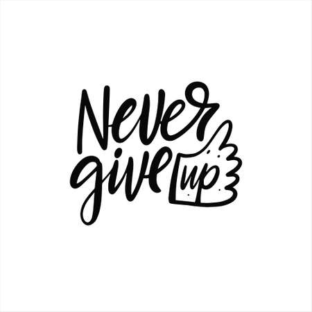 Never Give Up phrase. Hand drawn black color lettering. 일러스트