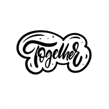 Together sign word. Hand drawn black color text lettering. 矢量图像