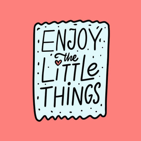 Enjoy the little things phrase. Hand drawn colorful lettering.