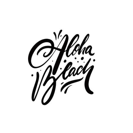 Aloha beach. Hand drawn black color lettering phrase. Summer time on Hawaii. 일러스트