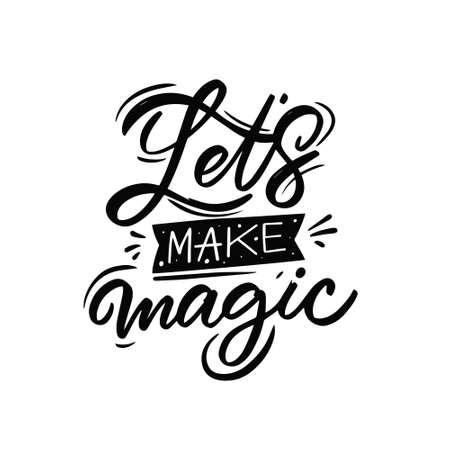 Lets Make Magic. Hand drawn black color text. Motivation lettering phrase. 矢量图像