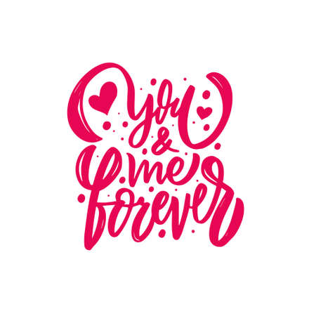 You and me forever. Hand drawn pink text. Modern calligraphy phrase. 矢量图像