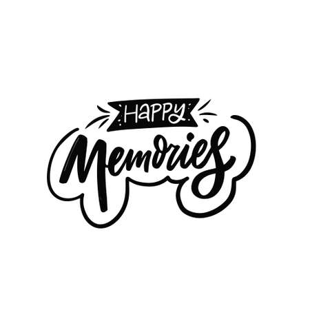 Happy Memories phrase. Hand drawn black color lettering text.