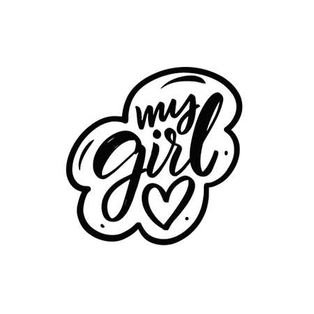 My Girl text. Hand drawn black color lettering phrase. 矢量图像