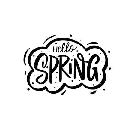Hello Spring. Hand drawn season lettering phrase. Black color vector illustration. 矢量图像
