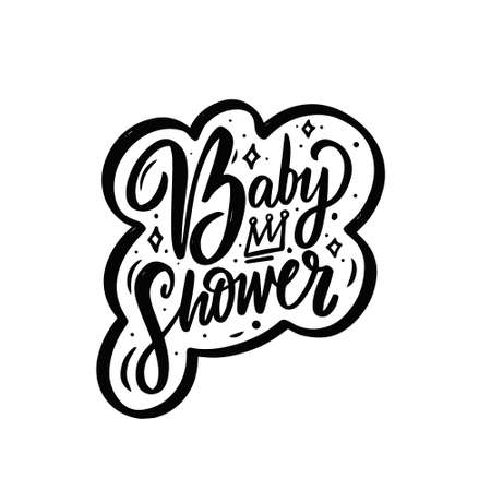 Baby Shower. Hand drawn black color lettering phrase. Motivation text.