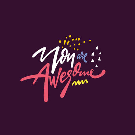 You are awesome. Hand drawn colorful calligraphy phrase. Vector illustration. Stock Illustratie