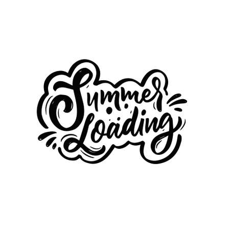 Summer Loading motivation text. Hand drawn black color vector illustration.