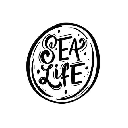 Sea Life black color phrase. Hand drawn lettering text. Vector illustration.