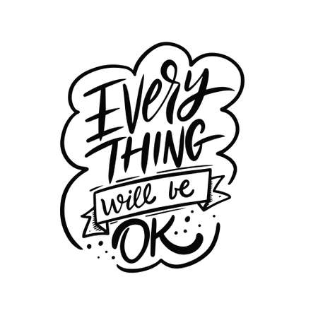 Everything will be ok. Hand drawn black color lettering phrase. Vector illustration. Stock Illustratie