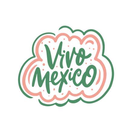 Vivo Mexico. Hand drawn colorful lettering phrase. Vector illustration.
