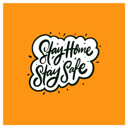 Stay home stay safe. Hand drawn black color text. Motivation lettering phrase. Vector illustration. Stock Illustratie