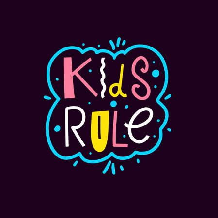 Kids rule phrase. Hand drawn colorful lettering. Modern typography. Vettoriali