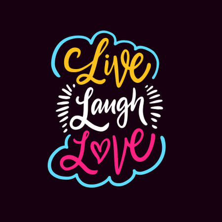 Live laugh love. Hand drawn colorful calligraphy phrase.