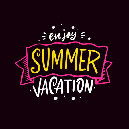 Enjoy summer vacation. Hand drawn colorful lettering phrase. Vector illustration.