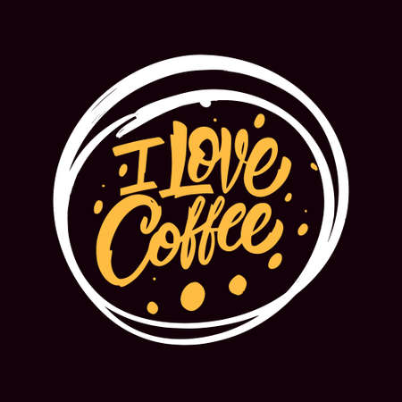 I love coffee. Hand drawn white and yellow text phrase. Modern typography.