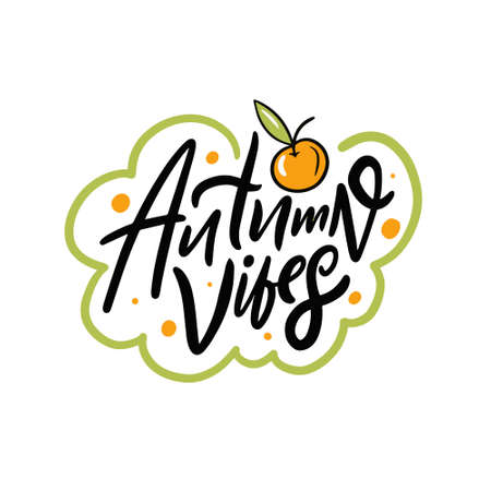 Autumn Vibes holiday lettering phrase. Hand drawn colorful vector illustration.