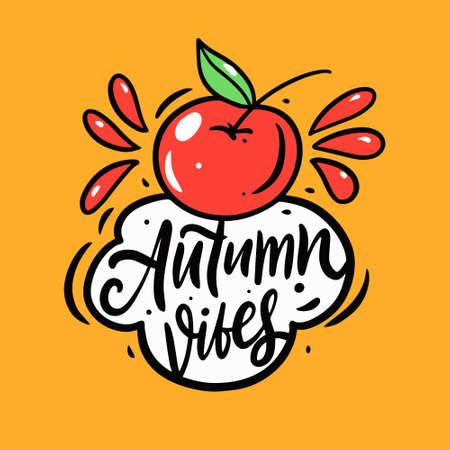 Autumn vibes season lettering phrase and cartoon style apple.