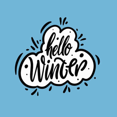 Hello winter lettering phrase. Hand drawn colorful vector illustration.