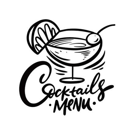 Black color lettering phrase. Cocktails menu. Hand drawn calligraphy.