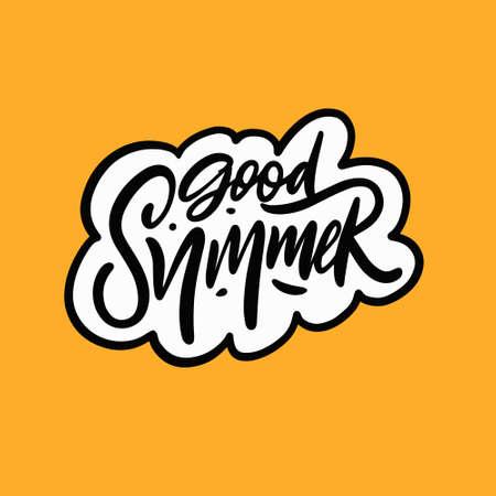 Good summer phrase. Hand drawn black color lettering. Vector illustration.