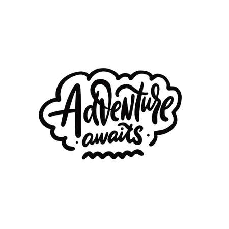 Adventure awaits. Hand drawn black color lettering phrase. Modern calligraphy. Vettoriali