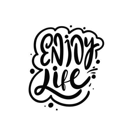 Enjoy life phrase. Hand drawn black color lettering. Modern calligraphy. Vettoriali