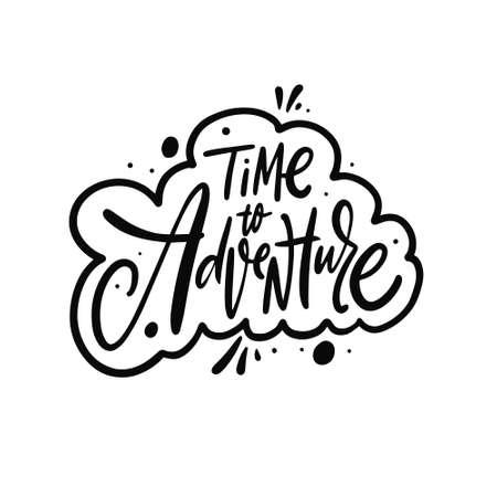 Time to adventure. Black color lettering phrase. Vector illustration. Vettoriali
