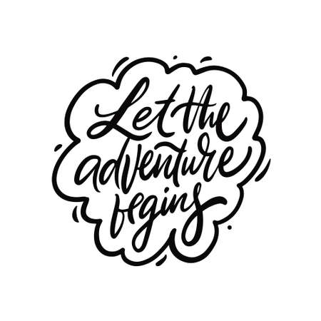 Let the adventure begins. Black color calligraphy phrase. Vector illustration.