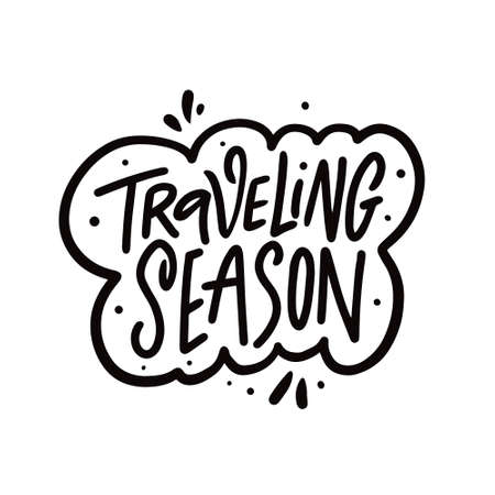 Traveling Season phrase text. Hand drawn black color vector illustration.