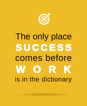 work: inspirational work and success business quote Illustration