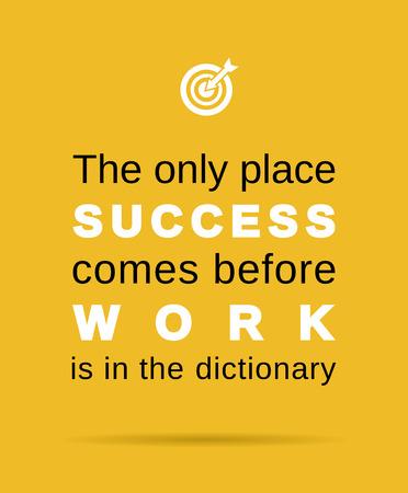 Inspirierende Arbeit und Erfolg Geschäfts Zitat Standard-Bild - 40817969