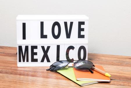 I love Mexico lightbox, sunglasses, notebook and pen, travel concept Stok Fotoğraf