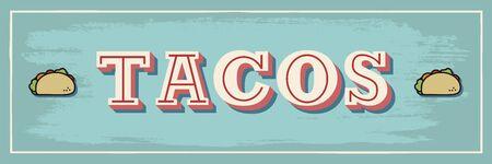 Vintage Taco sign sin vivid colors, meal time Stock Illustratie