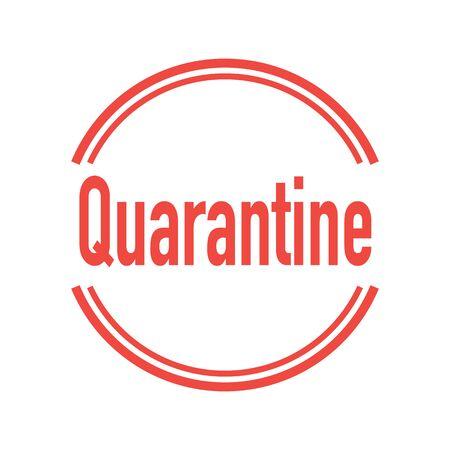 Quarantine sign. Virus quarantine. Coronavirus COVID-19. Pandemic. Stop and protection sign. Vector illustration. Illustration