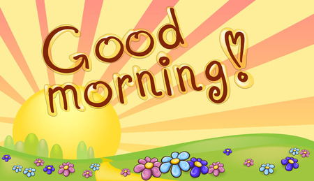 morning sunrise: good morning inscription in a sunrise landscape, banner, illustration
