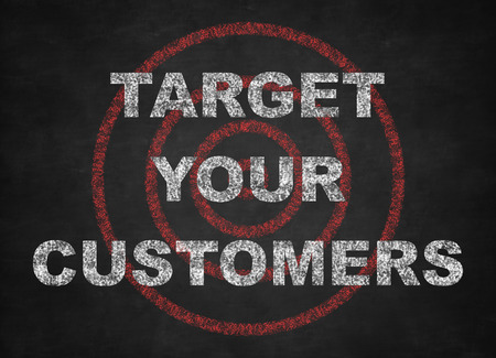 Target your customers concept on a blackboard.