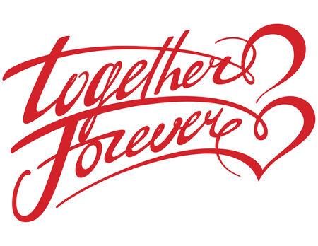 inscriptions: Together Forever Illustration