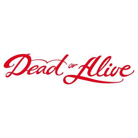 leven en dood: Dead or Alive gewenste leven dood zoekopdracht vinden Stock Illustratie