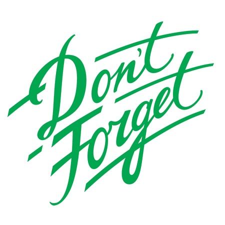 Niet vergeten! Decoratieve handschrift herinnering geheugen herinneren