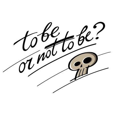 theatrical performance: To be or not to be question Hamlet Shakespeare skull Illustration