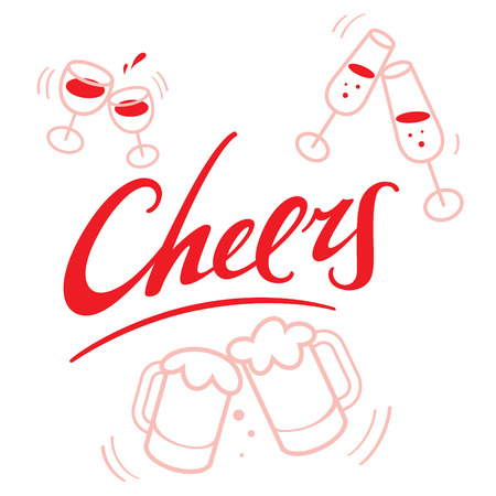 cheers: Cheers - abstract vector word inscription with wineglasses and beer mugs for celebration Illustration