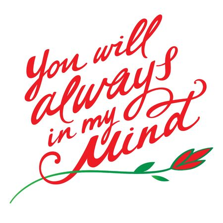 parting: You will always in my mind - phrase, handwritten text and flower