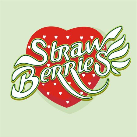 illustration of a red strawberries heart-shaped with lettering on a light green background