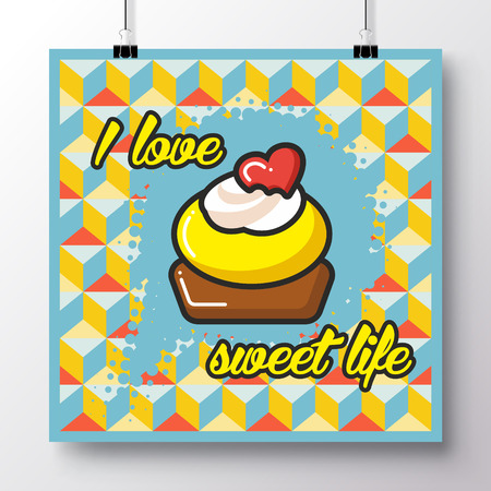 Poster with icon cupcake and phrase-I love sweet life against the background of a seamless pattern. Vector illustration for wallpaper, flyers, invitation, brochure, greeting card, menu. Illustration