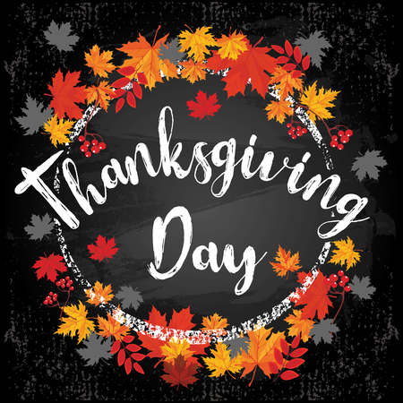 Unique vintage style handwritten lettering-thanksgiving day- on black chalkboard background with silhouettes of autumn leaves and rowan. Vector illustration for posters, brochures, greeting cards.