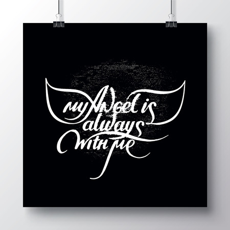 Unique hand drawn lettering with swirls - My angel is always with me. Romantic design element for valentines day.